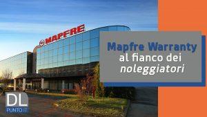 Mapfre Warranty, partner dei noleggiatori