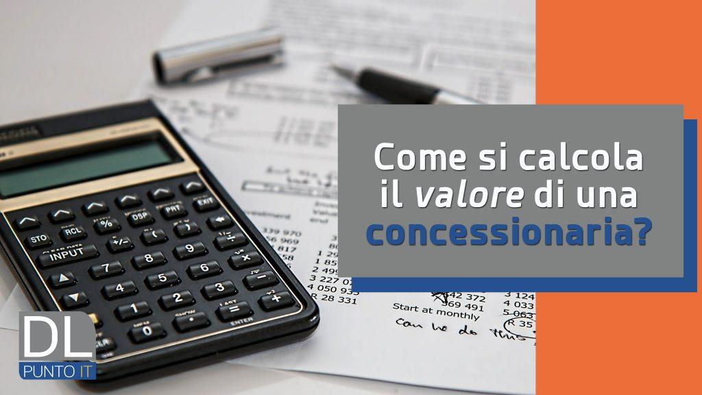 ADR 2020: come si calcola il valore di una Concessionaria?