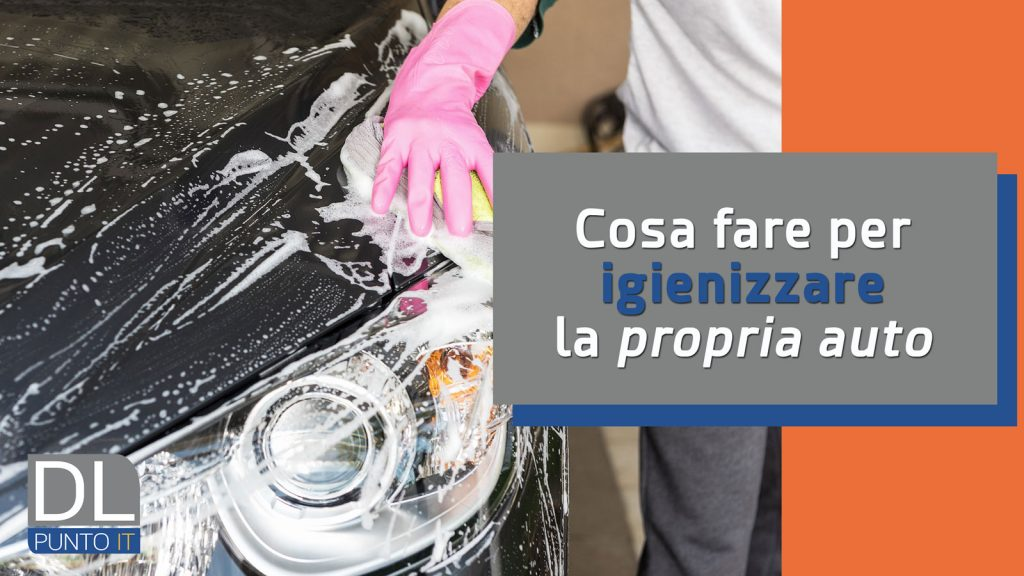 Come igienizzare l'auto (Tutorial DIY)