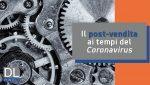 Coronavirus: gli impatti sul post-vendita