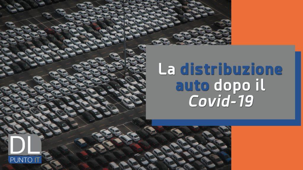 Come sarà la distribuzione auto dopo il Covid-19?