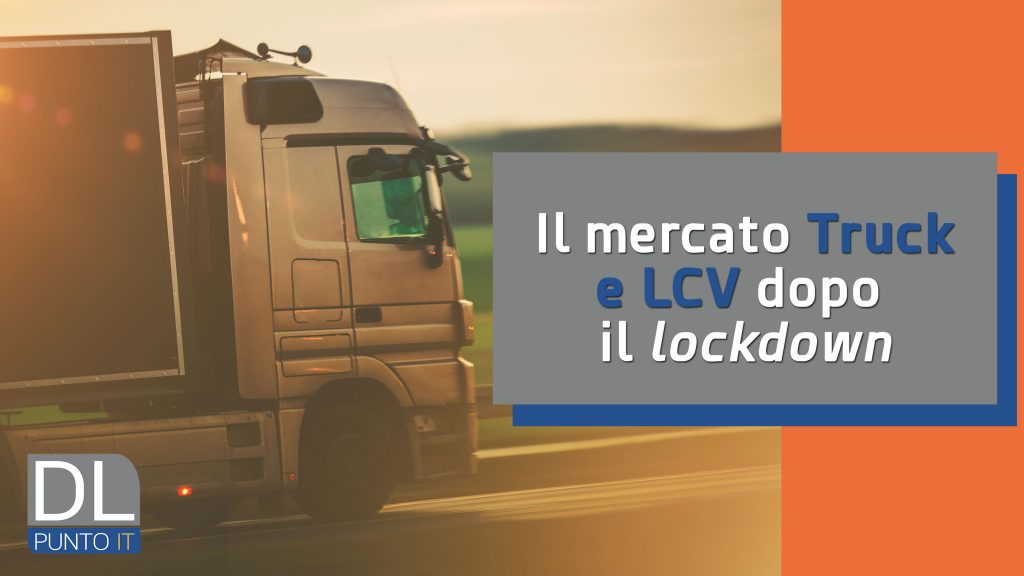 Mercato Truck e Lcv nella Fase 2: facciamo il punto