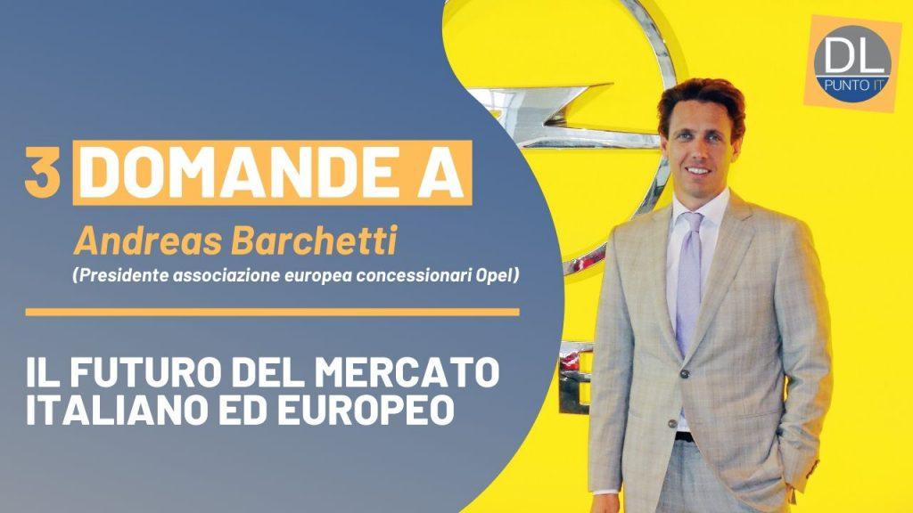 Andreas Barchetti: le sfide del mercato dell'auto italiano ed europeo