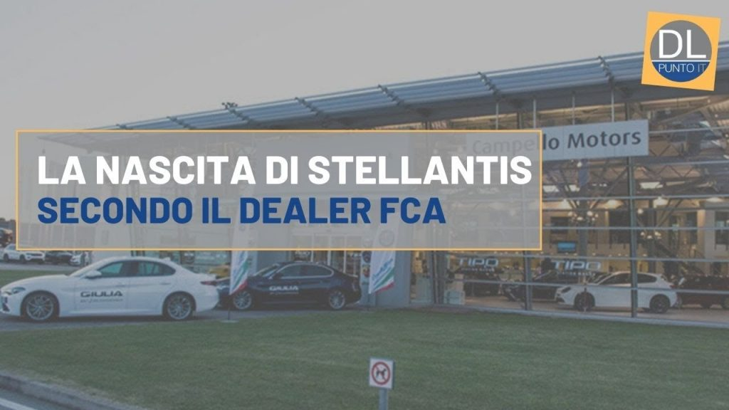 La nascita di Stellantis, dal punto di vista di un dealer FCA