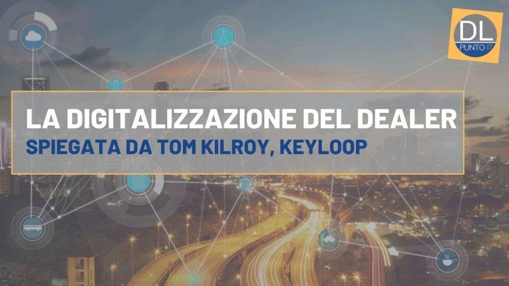 """""""Digital, ma senza dimenticare il fattore umano"""": la digitalizzazione del dealer secondo Keyloop"""