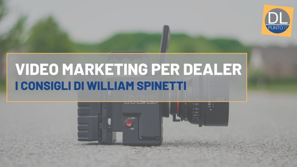 Guida pratica al video marketing per dealer