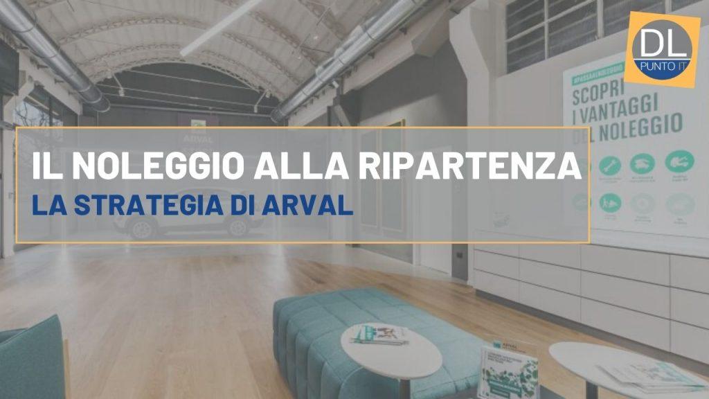 Arval: l'importanza dei dealer nel settore del noleggio ai privati