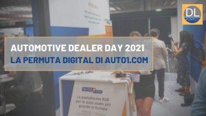 ADD 2021, AUTO1.com, il valore del digital nei servizi di permuta
