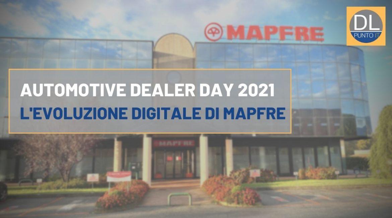 L'evoluzione digitale di Mapfre Asistencia e Mapfre Warranty ad Automotive Dealer Day 2021