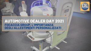 Focaccia Group Automotive Dealer Day 2021
